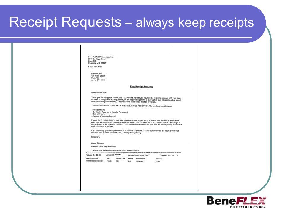 Receipt Requests – always keep receipts