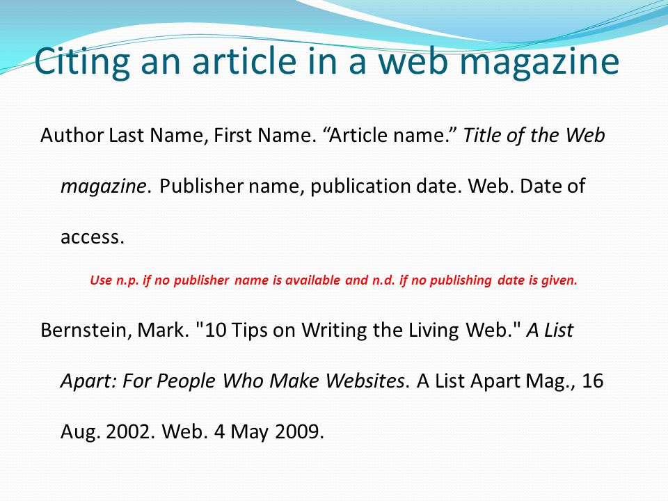 Citing an online database Authors Last name, First name. Title of work. Any print publication information. Name of database. Web. Date you accessed th