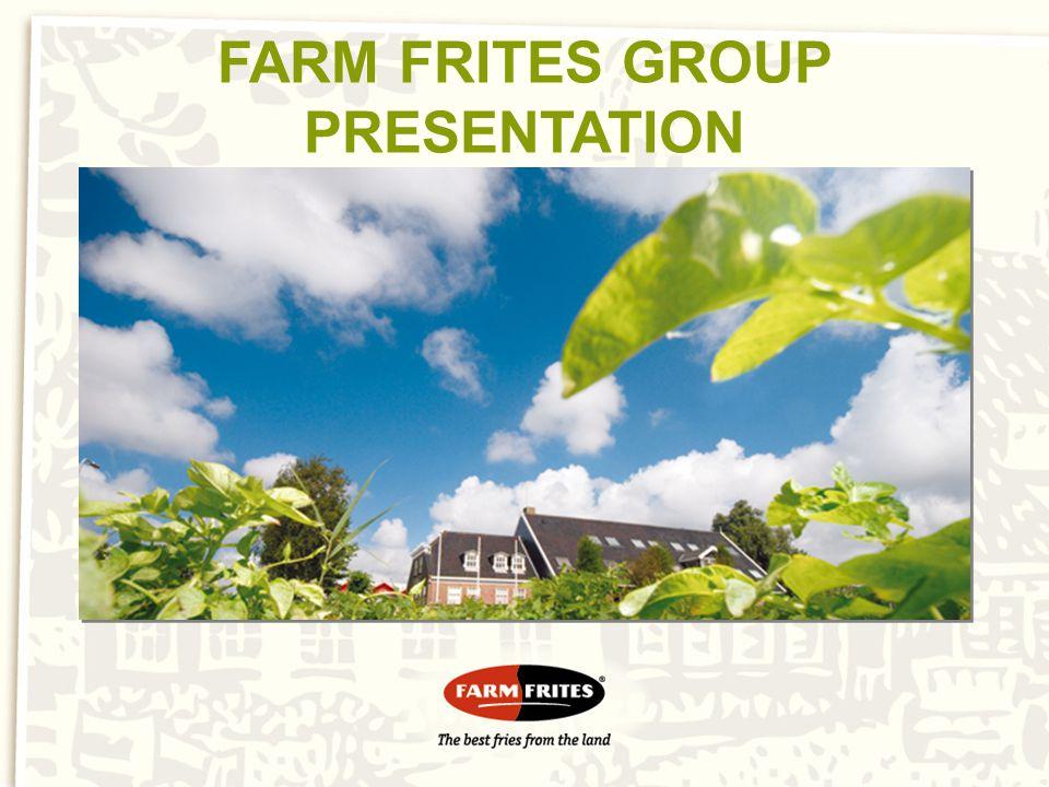 FARM FRITES GROUP PRESENTATION