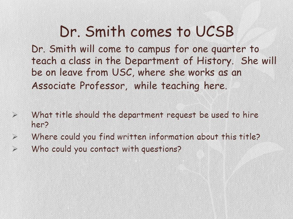 Dr. Smith comes to UCSB Dr.