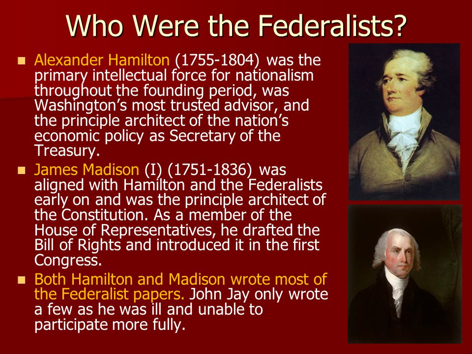 Who Were the Federalists.