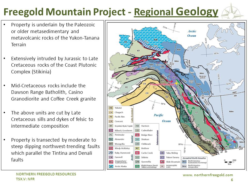 NORTHERN FREEGOLD RESOURCES TSX.V: NFR www. northernfreegold.com 6 Freegold Mountain Project - Regional Geology Property is underlain by the Paleozoic