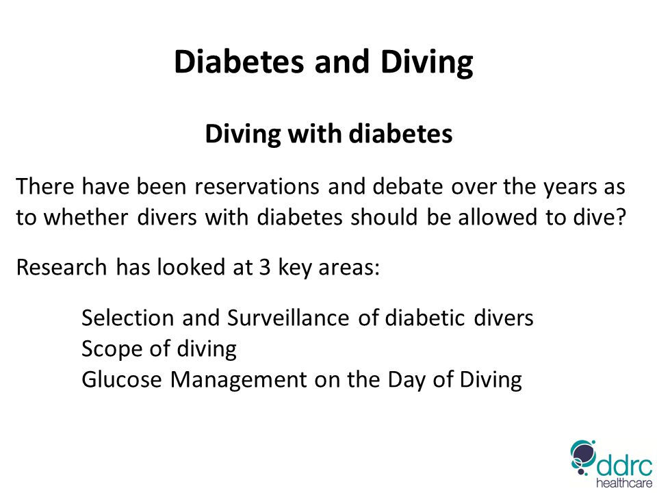 Diabetes and Diving Diving with diabetes There have been reservations and debate over the years as to whether divers with diabetes should be allowed to dive.