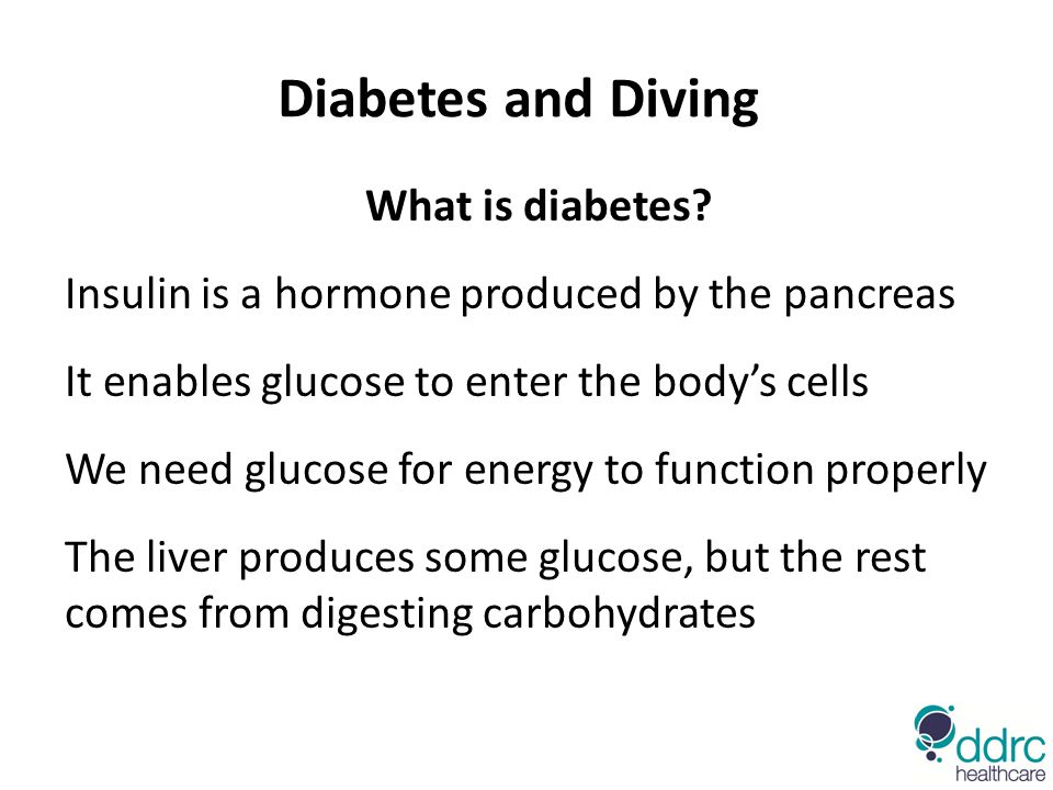 Diabetes and Diving What is diabetes.
