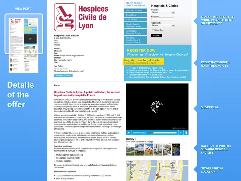 SEARCH DIRECTORY BY COUNTRY, TREATMENT OR SPECIALITY REGISTRATION WITH HOSPITAL CHOICES SHORT FILM GALLERY OF PHOTOS SHOWING MEDICAL FACILITY GEOGRAPHICAL LOCATION Details of the offer