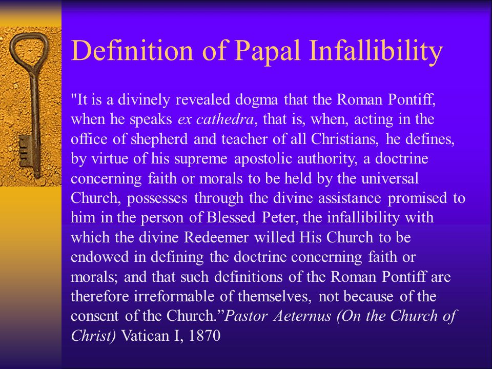Infallibility & Fallibility Any statement which is not infallible may be fallible.