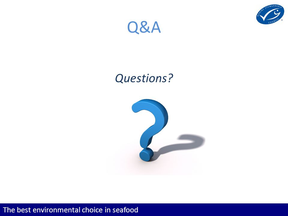The best environmental choice in seafood Q&A Questions