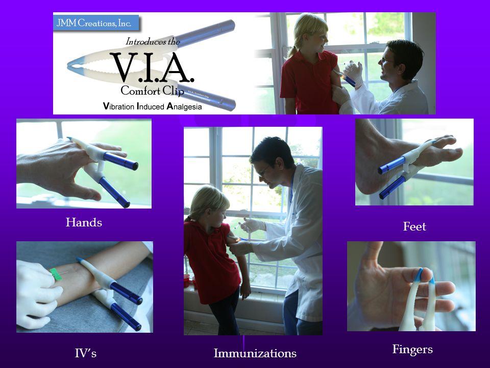 The V.I.A. Hands Feet IVsImmunizations Fingers