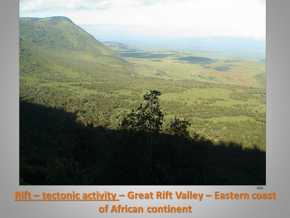 Rift – tectonic activity – Great Rift Valley – Eastern coast of African continent NGS