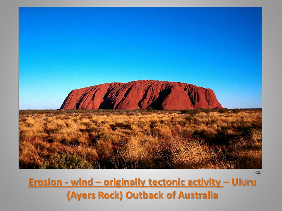 Erosion - wind – originally tectonic activity – Uluru (Ayers Rock) Outback of Australia NGS