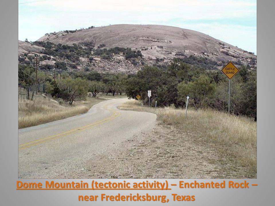 Dome Mountain (tectonic activity) – Enchanted Rock – near Fredericksburg, Texas