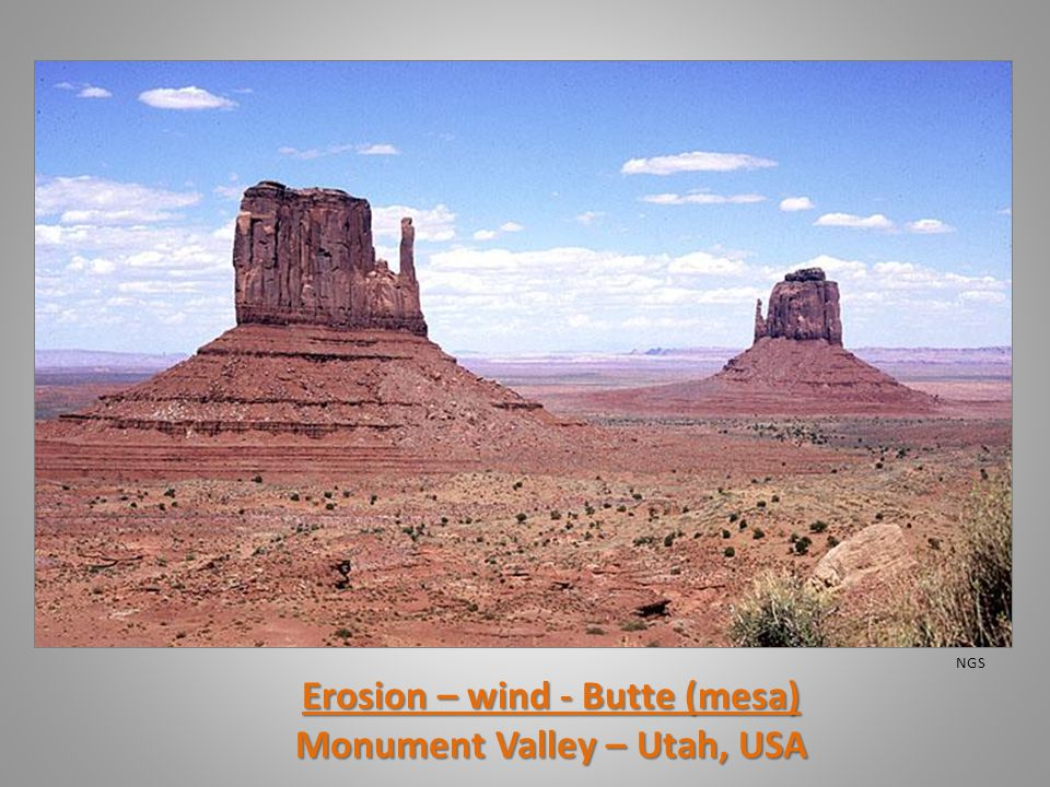 Erosion – wind - Butte (mesa) Monument Valley – Utah, USA NGS