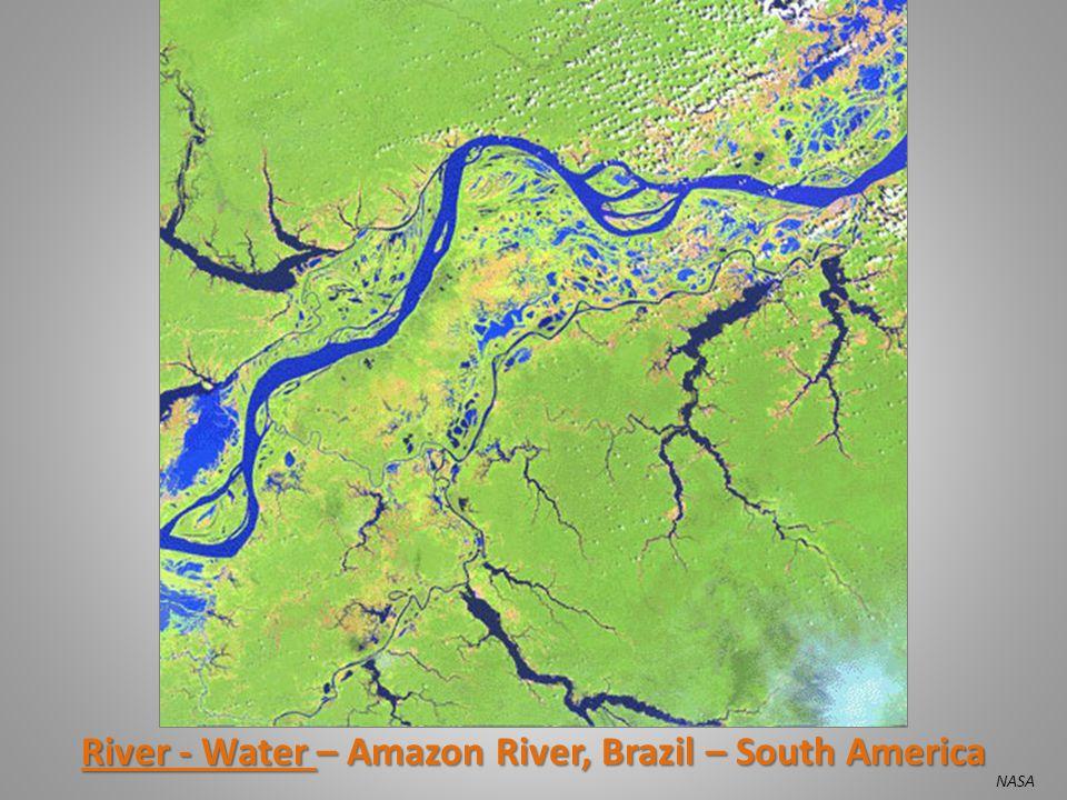 River - Water – Amazon River, Brazil – South America NASA