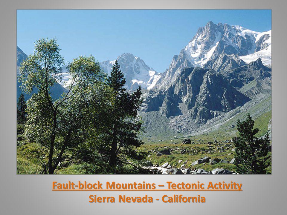 Fault-block Mountains – Tectonic Activity Sierra Nevada - California