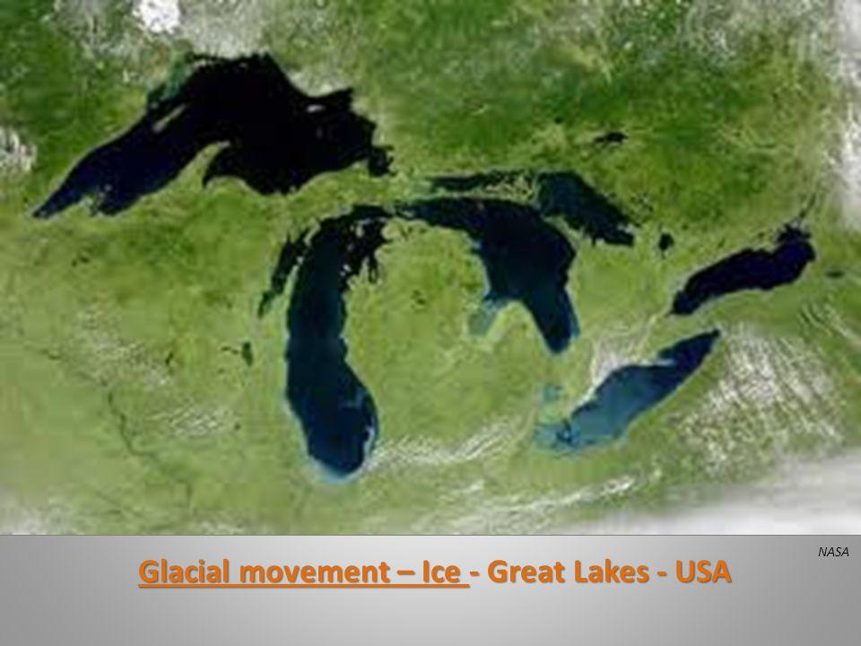 Glacial movement – Ice - Great Lakes - USA NASA