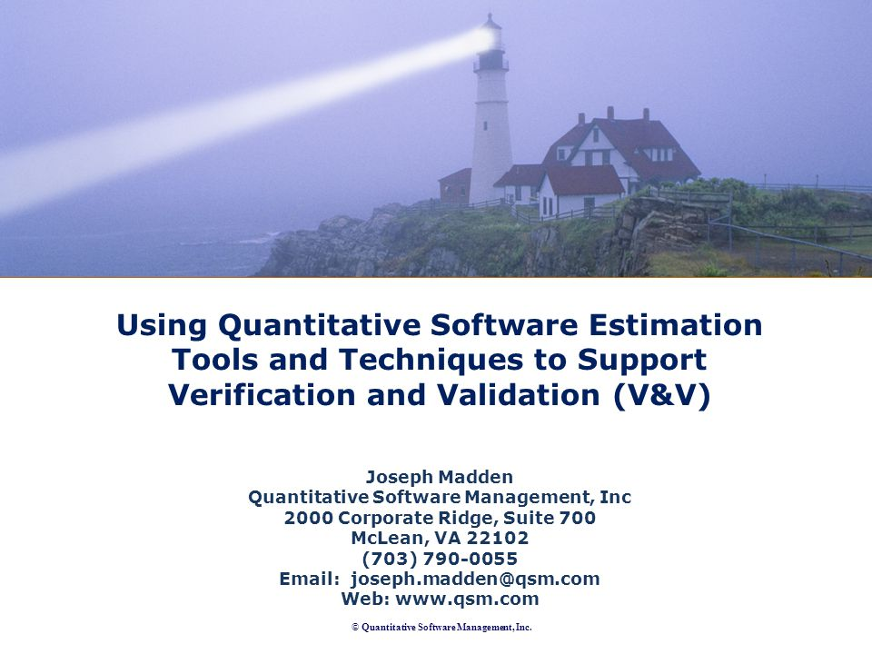 © Quantitative Software Management, Inc.