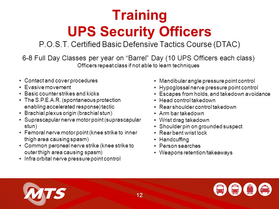 12 Training UPS Security Officers P.O.S.T.