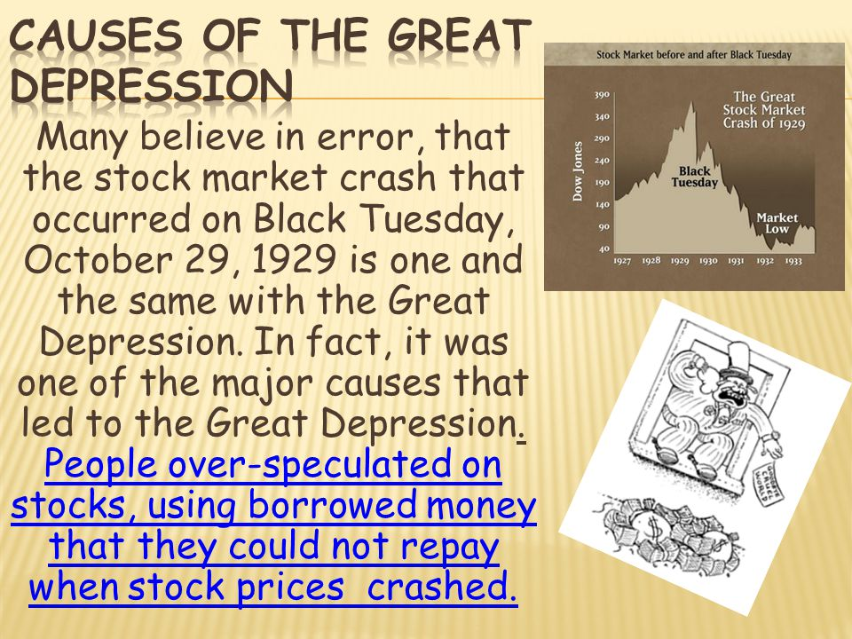Many believe in error, that the stock market crash that occurred on Black Tuesday, October 29, 1929 is one and the same with the Great Depression. In