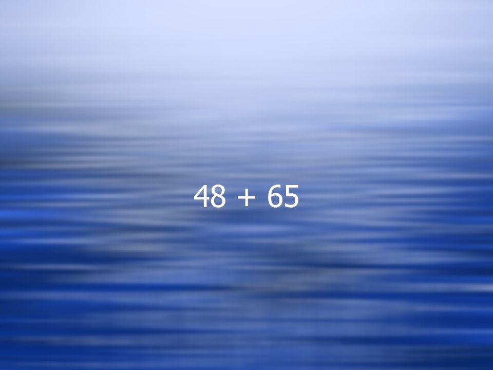 48 + 65