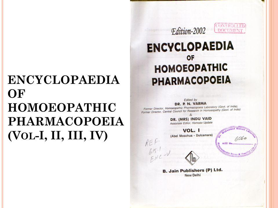 ENCYCLOPAEDIA OF HOMOEOPATHIC PHARMACOPOEIA (V OL -I, II, III, IV)