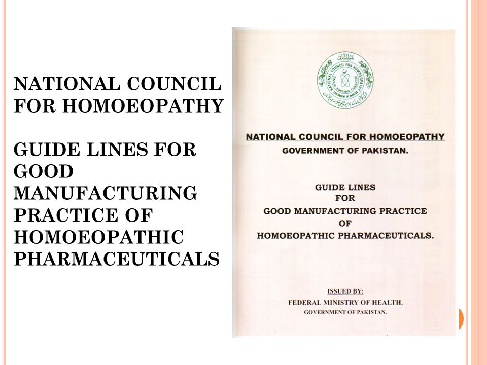 NATIONAL COUNCIL FOR HOMOEOPATHY GUIDE LINES FOR GOOD MANUFACTURING PRACTICE OF HOMOEOPATHIC PHARMACEUTICALS