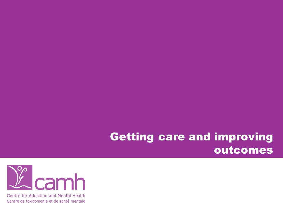 Getting care and improving outcomes