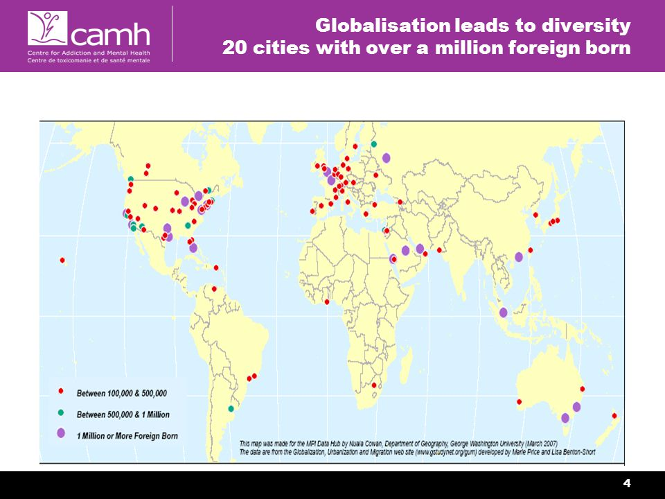 4 Globalisation leads to diversity 20 cities with over a million foreign born
