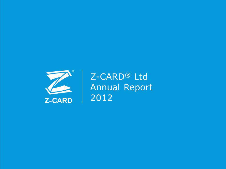 Z-CARD ® Ltd Annual Report 2012