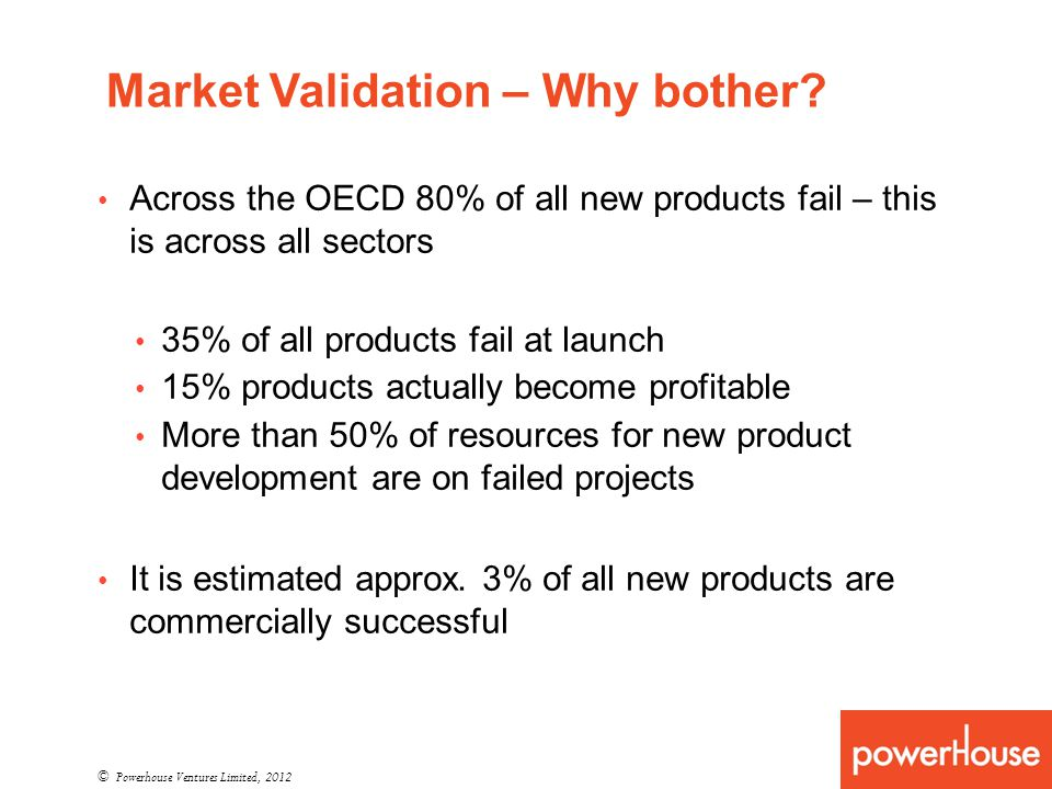 Market Validation – Why bother.
