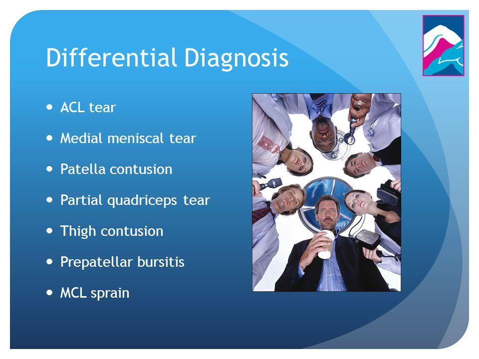 ACL tear Medial meniscal tear Patella contusion Partial quadriceps tear Thigh contusion Prepatellar bursitis MCL sprain