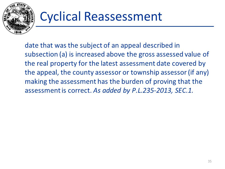 Cyclical Reassessment date that was the subject of an appeal described in subsection (a) is increased above the gross assessed value of the real prope