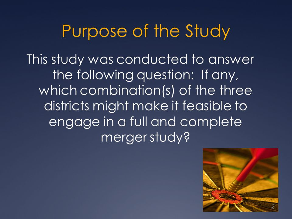 Purpose of the Study This study was conducted to answer the following question: If any, which combination(s) of the three districts might make it feas