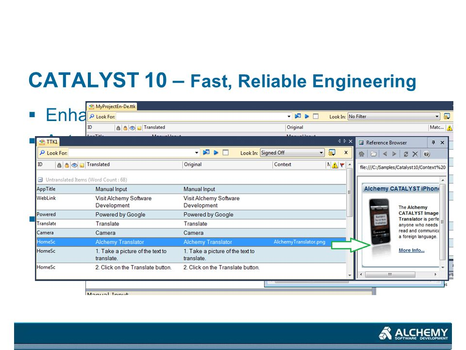 CATALYST 10 – Fast, Reliable Engineering Enhanced Search Auto Locking By ID By text value Visual Reference - ALWAYS