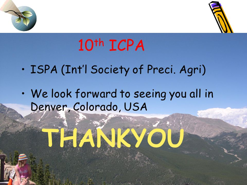 10 th ICPA ISPA (Intl Society of Preci.