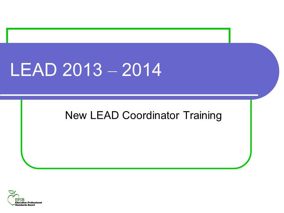 LEAD 2013 – 2014 New LEAD Coordinator Training