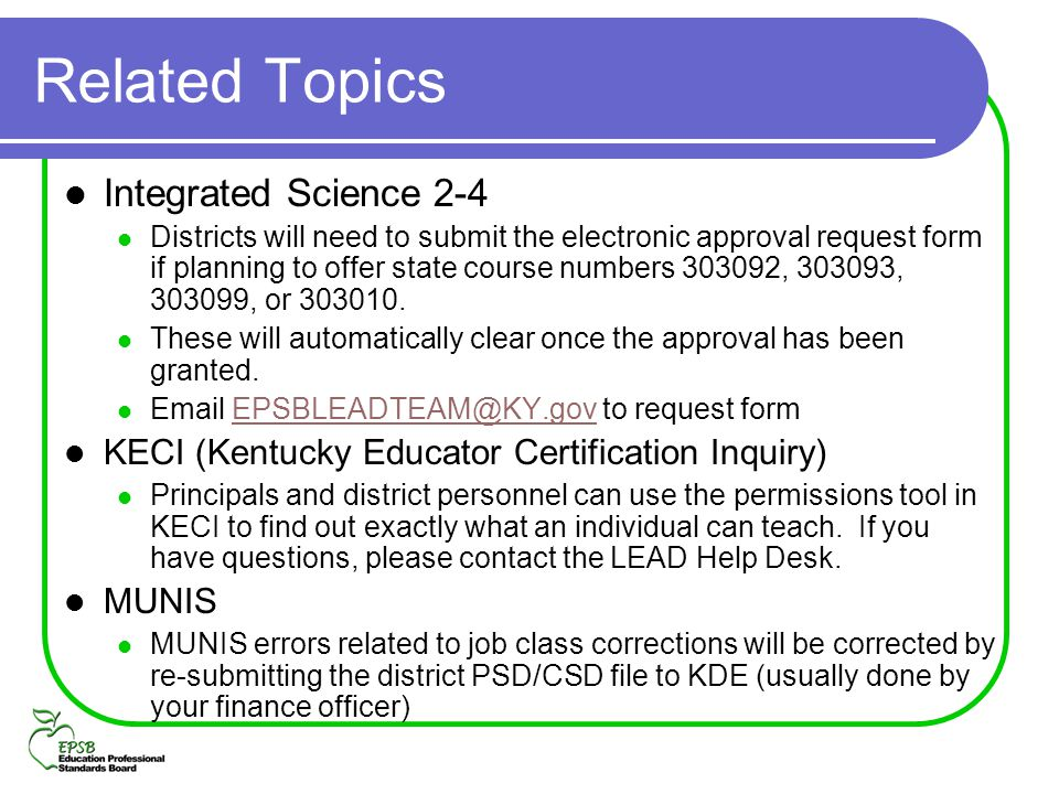 Related Topics Integrated Science 2-4 Districts will need to submit the electronic approval request form if planning to offer state course numbers 303