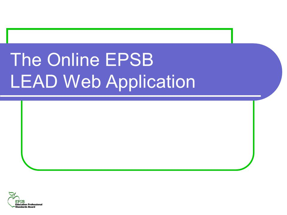 The Online EPSB LEAD Web Application