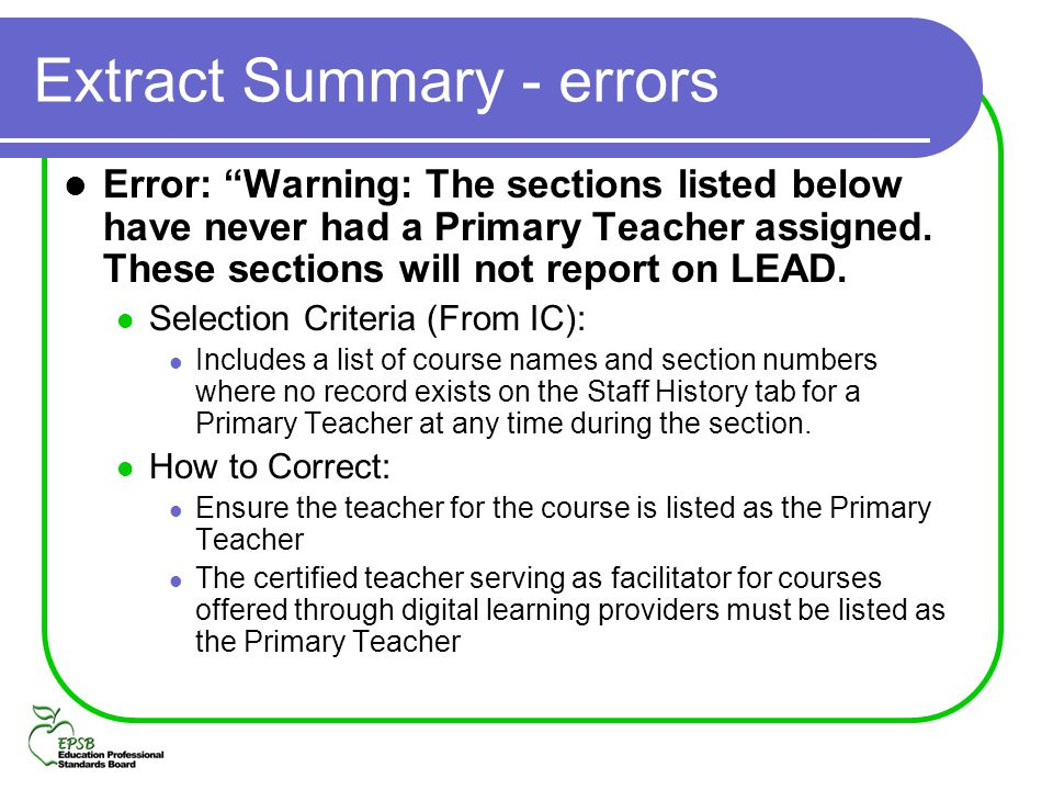 Extract Summary - errors Error: Warning: The sections listed below have never had a Primary Teacher assigned. These sections will not report on LEAD.