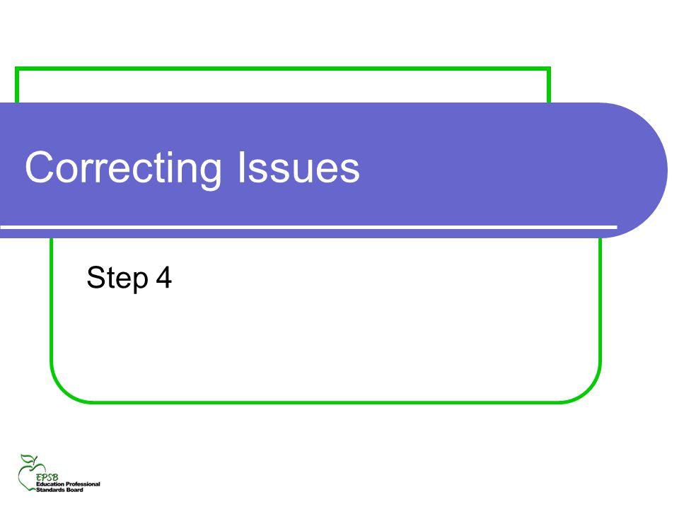 Correcting Issues Step 4