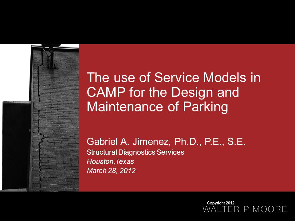 The use of Service Models in CAMP for the Design and Maintenance of Parking Gabriel A.