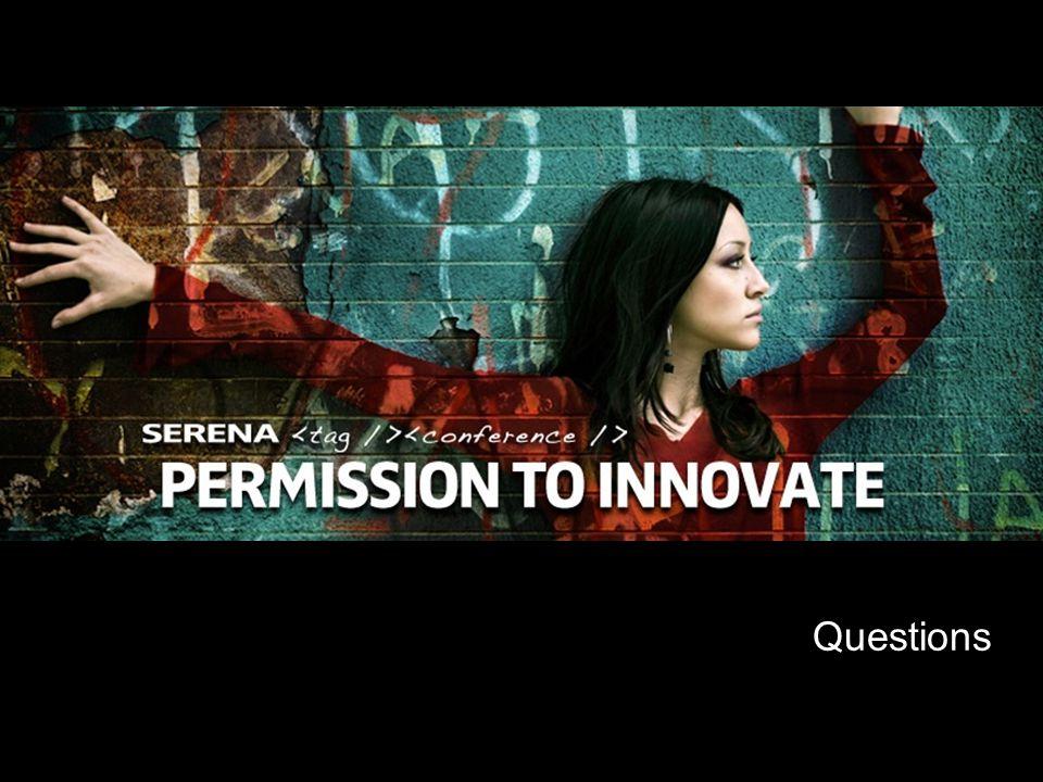 30 Copyright ©2008 Serena Software, Inc. Questions