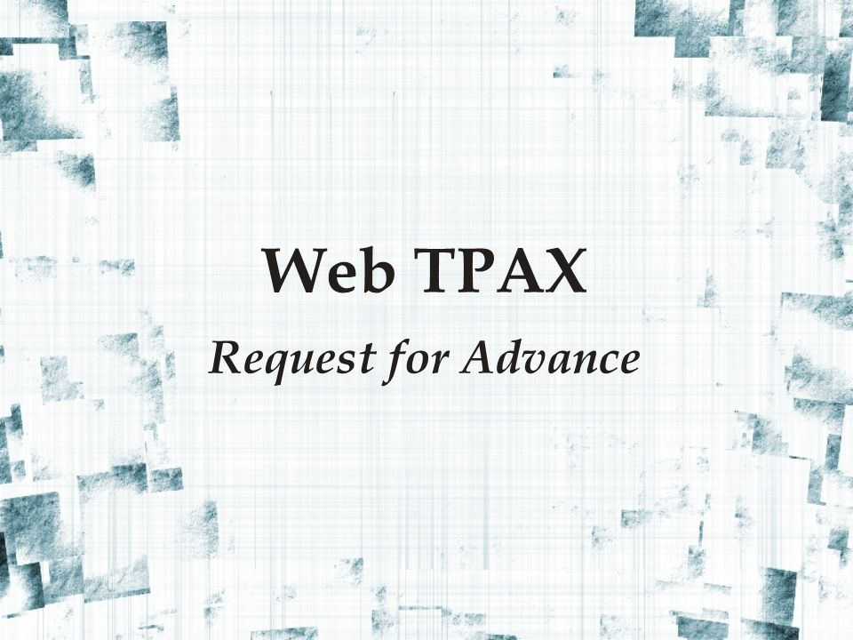 Web TPAX Request for Advance