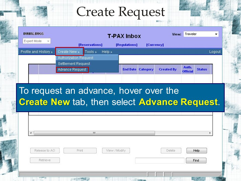 Travel Order Selection TONO Click on the TONO for the orders you want to submit an advance.
