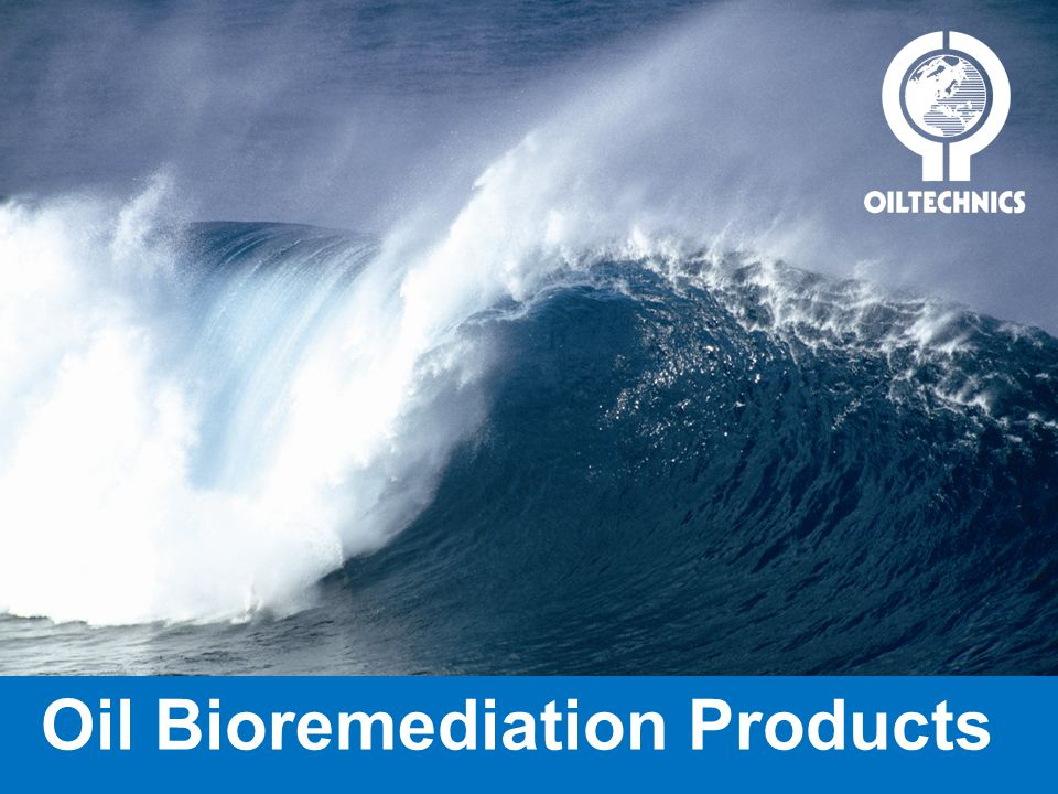 Oil Bioremediation Products