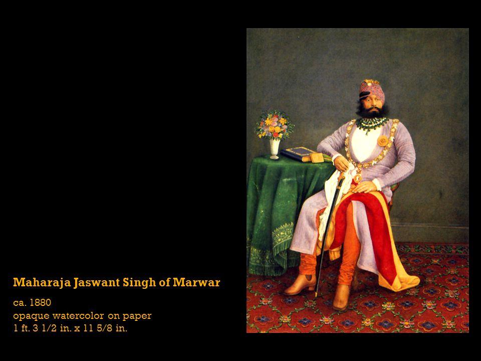 Maharaja Jaswant Singh of Marwar ca. 1880 opaque watercolor on paper 1 ft. 3 1/2 in. x 11 5/8 in.