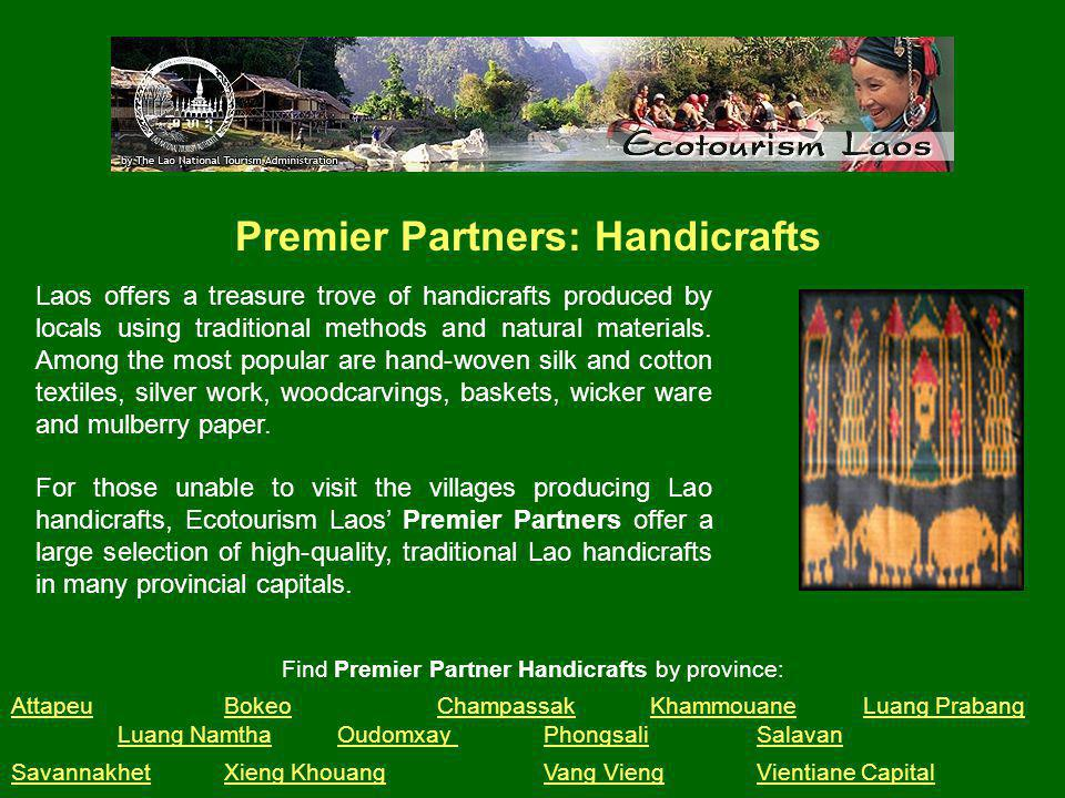 Laos offers a treasure trove of handicrafts produced by locals using traditional methods and natural materials.