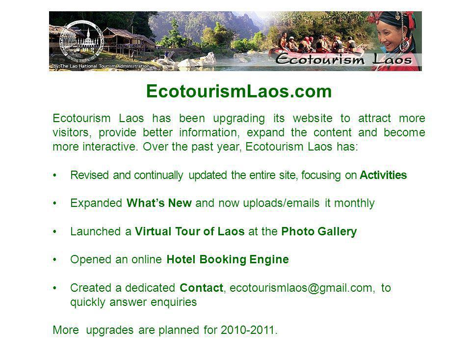 EcotourismLaos.com Ecotourism Laos has been upgrading its website to attract more visitors, provide better information, expand the content and become more interactive.