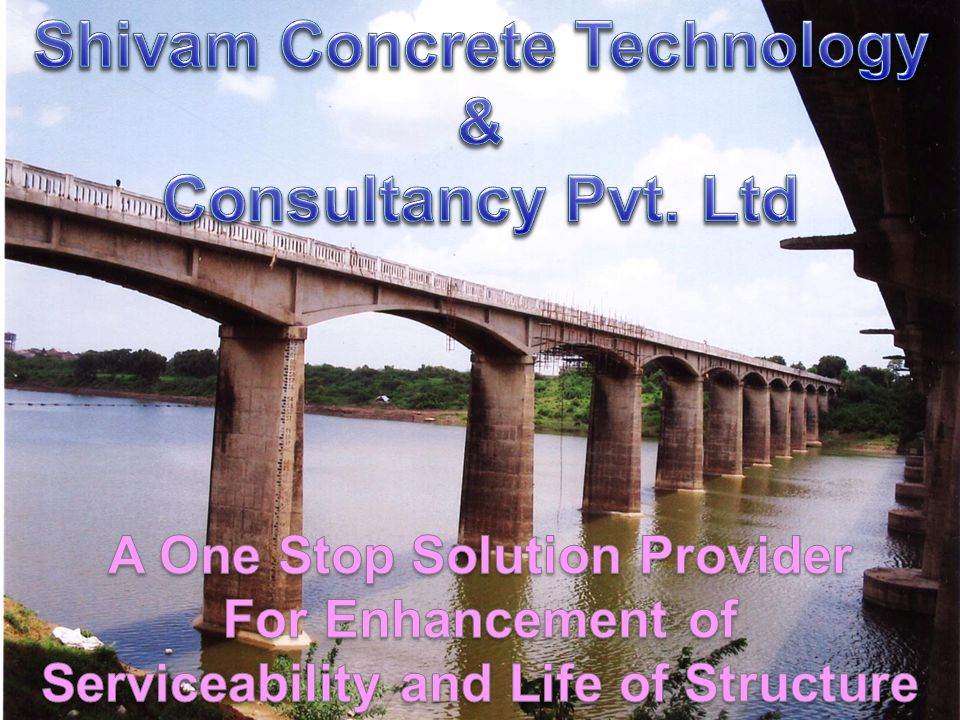 2 Introduction Vision: To be a leader in providing all possible solution in field of Enhancing Serviceability and Life for all type of structures Mission: To satisfy client by providing effective solutions through continuous innovative and faster (In – time) execution of project through strong planning AND being quality conscious About Us: Shivam Concrete Technology & Consultancy Pvt.