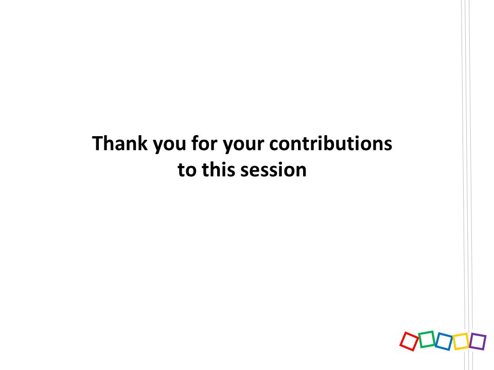 Thank you for your contributions to this session