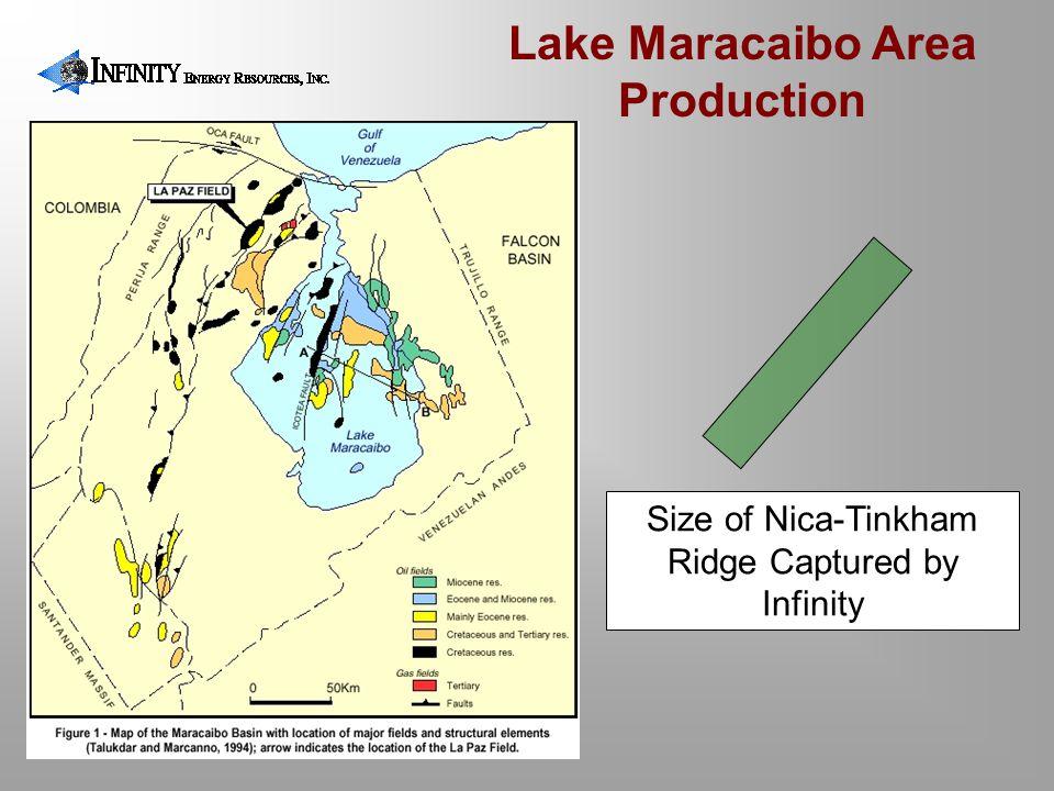 Size of Nica-Tinkham Ridge Captured by Infinity Lake Maracaibo Area Production